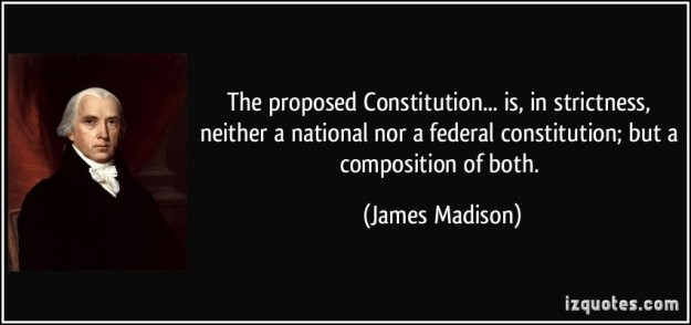 James Madison Quotes of the Constitution