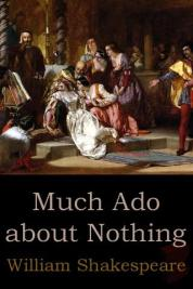 Much Ado About Nothing - 1598