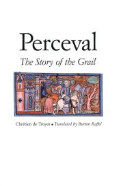 Perceval, the Story of the Grail -