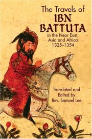 Travels of Ibn Battuta - 1325-1354