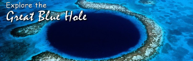 Belize - Explore the Great Blue Hole