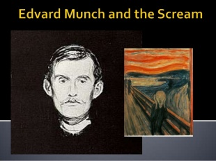 Edvard Munch and the Scream