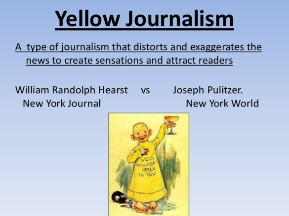 yellow journalism and its impact Chapter 9 & 10 possible frqs outline how elections offer opportunities for citizen involvement in the political process define caucus and explain its function in elections define yellow journalism and explain its impact.