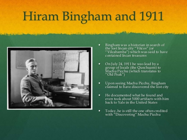 Hiram Bingham the Explorer of Machu Picchu