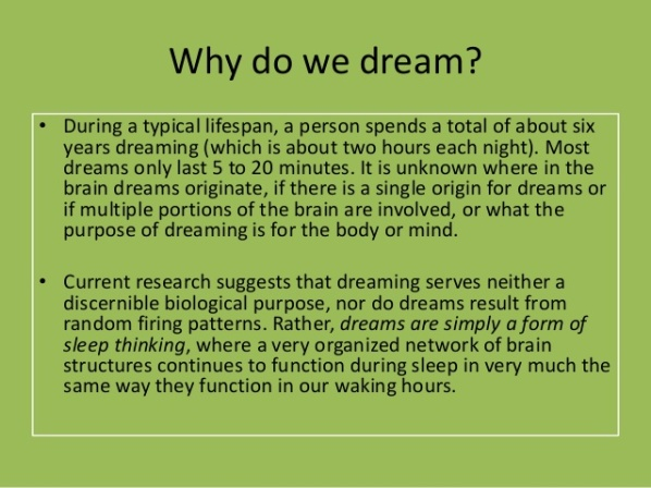 Wy do we dream - The eurobiology of dreaming