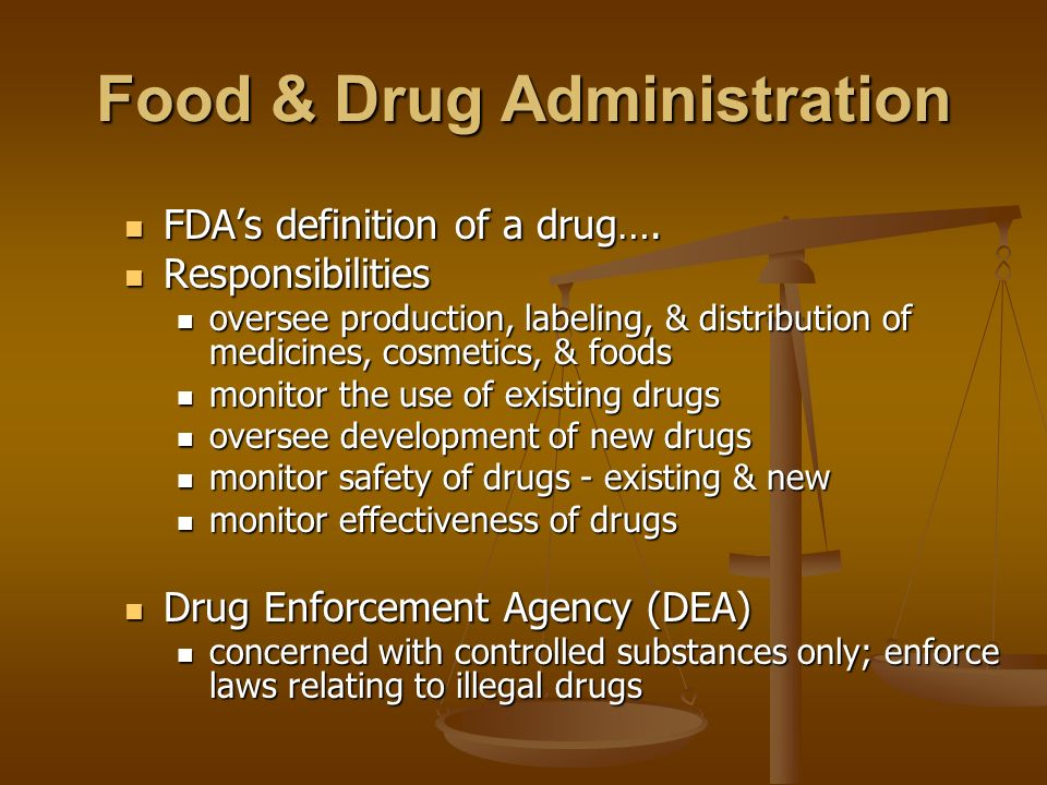 an analysis of the responsibilities of the food and drug administration agency