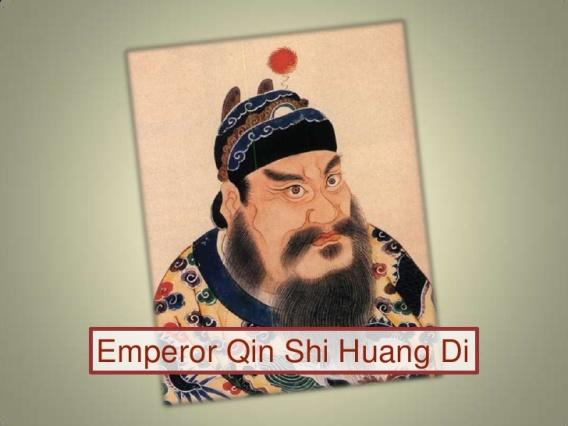 Emperor Qin Shi Huang Di