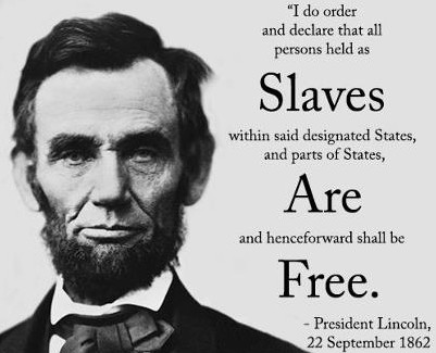Abraham Lincoln - Slaves are free