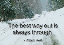 The best way out is always throughj