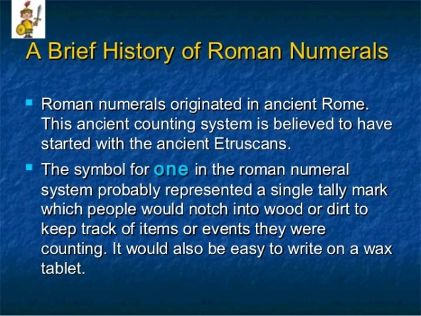 Brief History of Roman Numerals