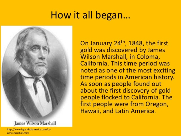 California Gold Rush - How it all began...