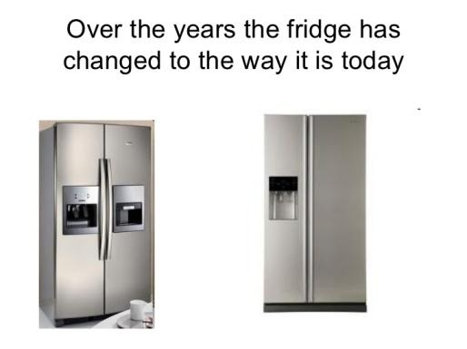 Fridge change over years