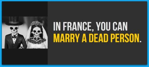 In France You can marry a dead person
