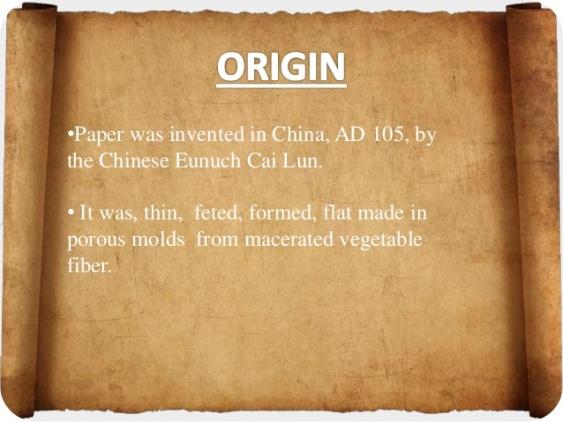 1 - Invention of Paper - Origin
