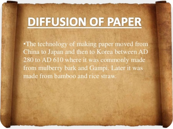 2 - Invention of Paper - Diffusion of Paper