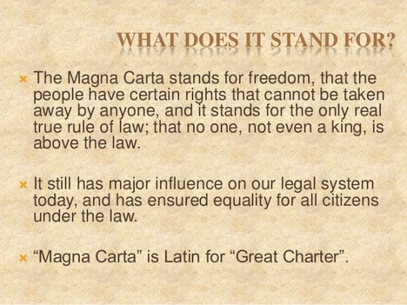 4 - Magna Carta - What does it stand for
