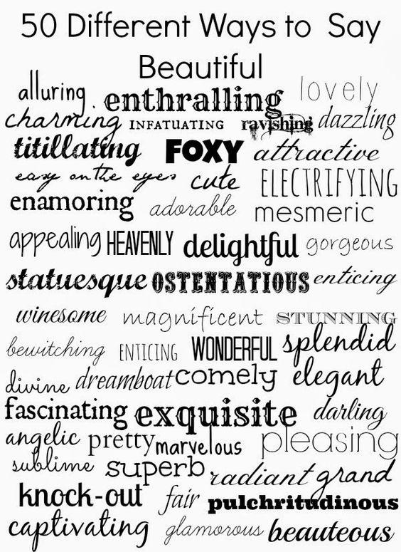 50 Ways to Say - Beautiful -