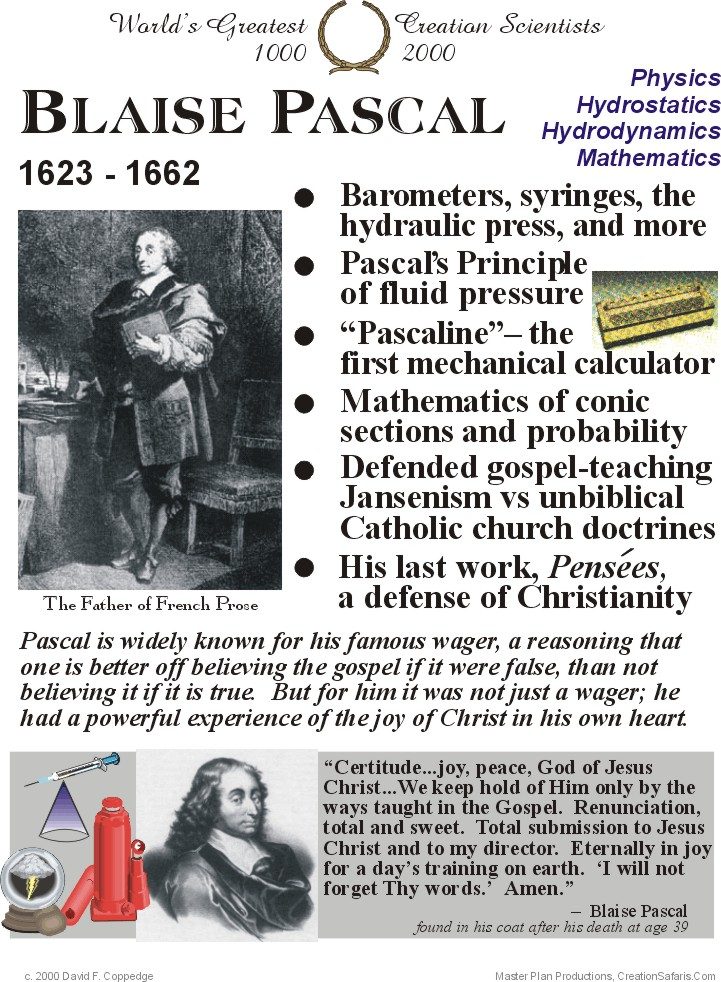 blaise pascals influence on mathematics and science Pascal was said to be a great influence on many of the other great thinkers of his day including liebnitz, one of the founders (along with sir isaac newton) of modern calculus yet, he did not stop at science and mathematics, he moved into the field of philosophy and christianity after a conversion.