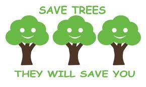 Save Trees They Will Save You
