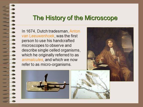 Microscope History - Anton van Leeuwenhoek