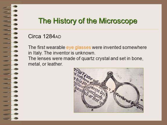 Microscpe History - circa 1284 AD