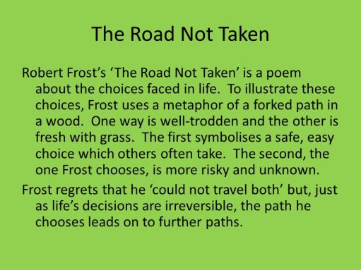 The Road Not Taken - The poem about choices