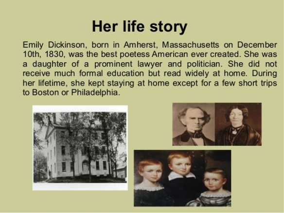 Emily Dickinson - Her life story