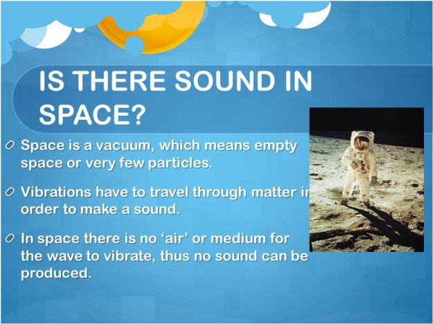 1 - Is There Sound in Space
