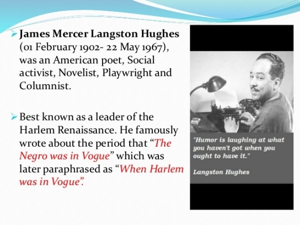 Langston Hughes 1902 -1967