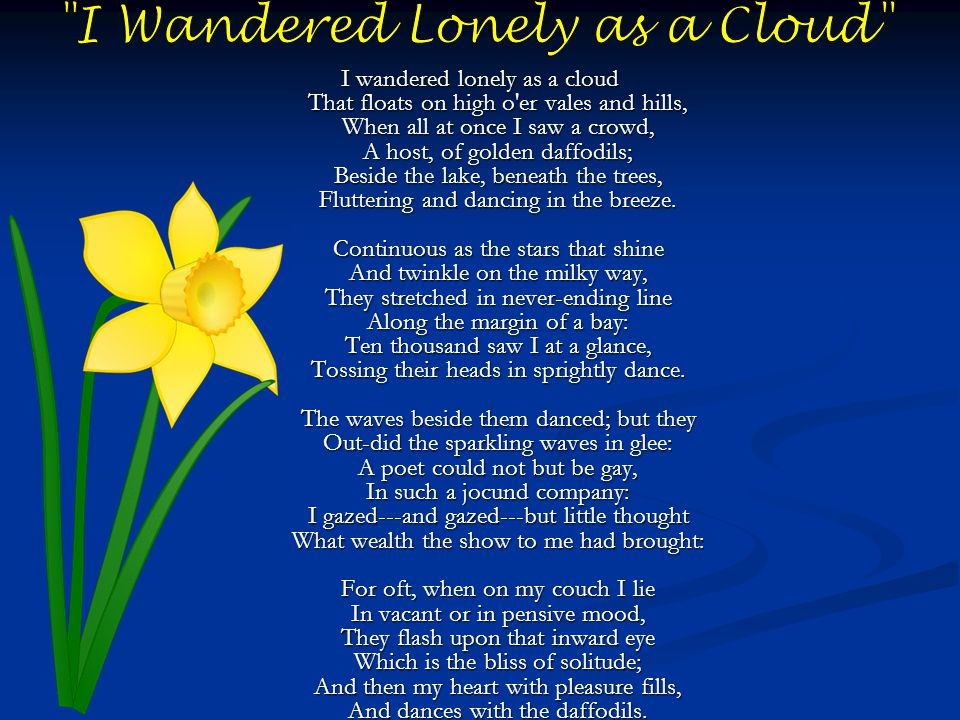 """Who wrote """"I Wandered Lonely as a Cloud"""" ? 