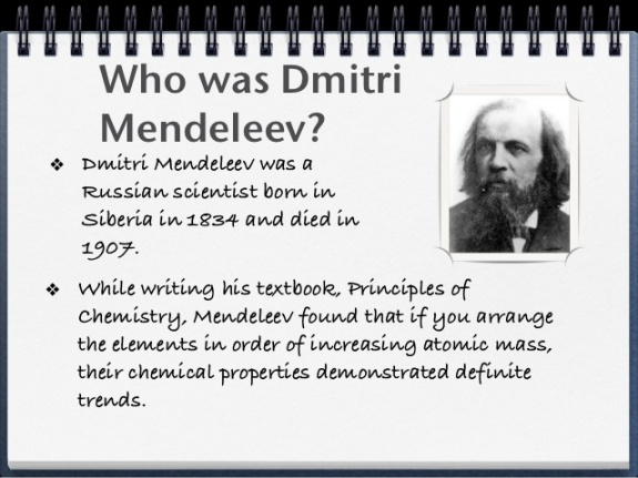 Who was Dimitri Mendeleev