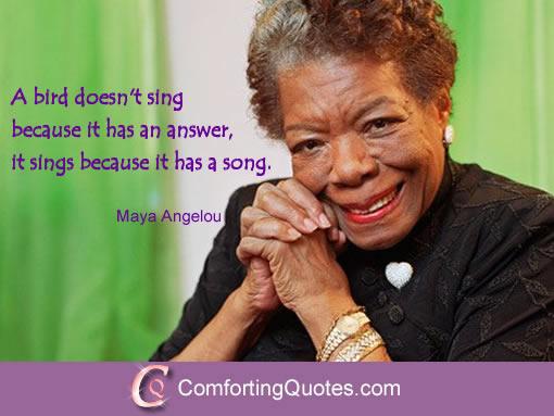 Maya Angelou Quote on Bird Sings Because