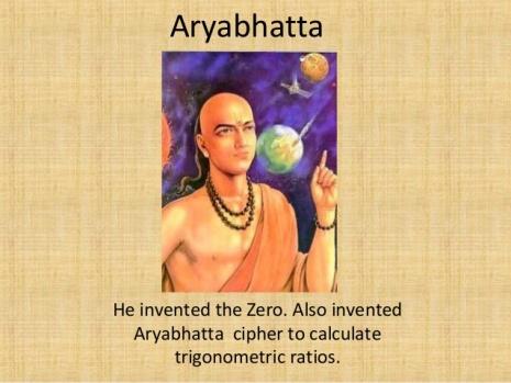 Aryabhatta 476 - 520 AD