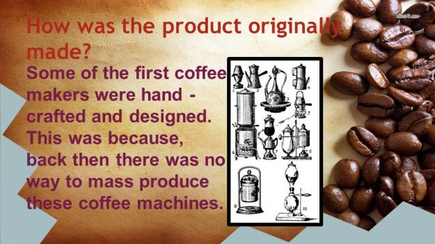 How was the product originally made