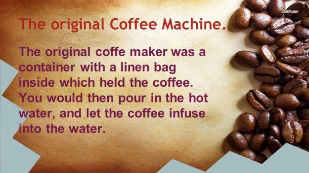 The Original Coffee Machine