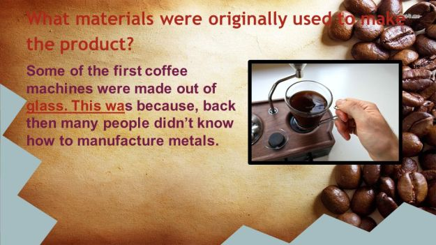 What materials were originally used to make the product