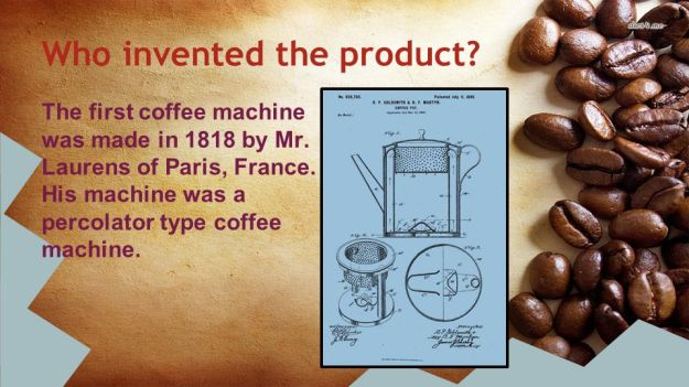 Who invented the Coffee Machine