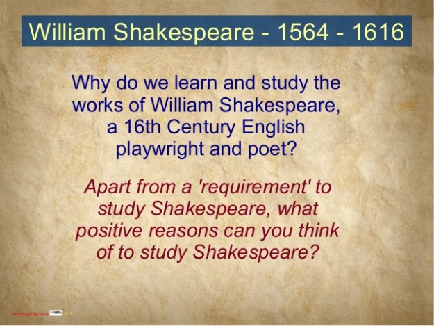 Why Study Shakespeare 1