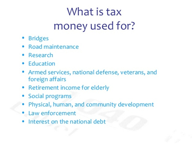 What is Tax Money used for