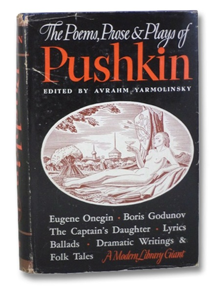 Alexander Pushkin Poems, Proses and Plays