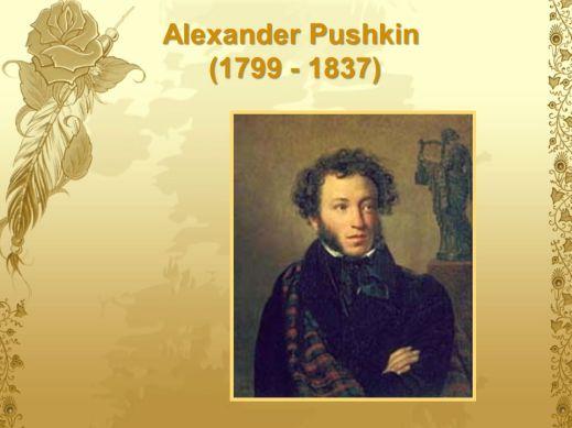 Alexander Pushkin ( )