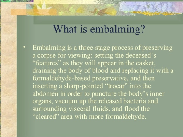 What is Embalming