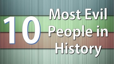 10 Most Evil People in History