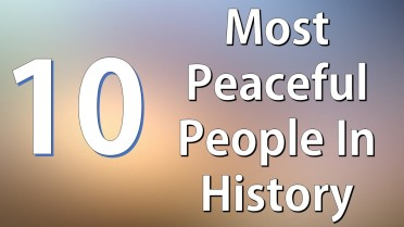 10 Most Peaceful People in History