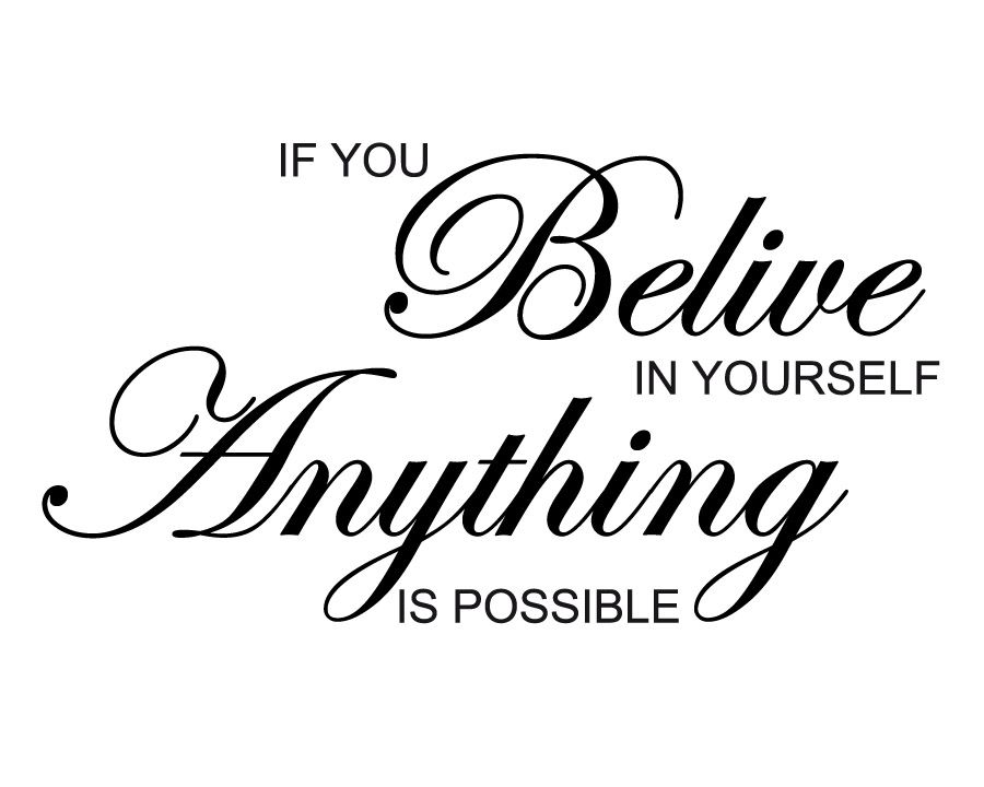 68 Powerful Quotes about Believing in Yourself