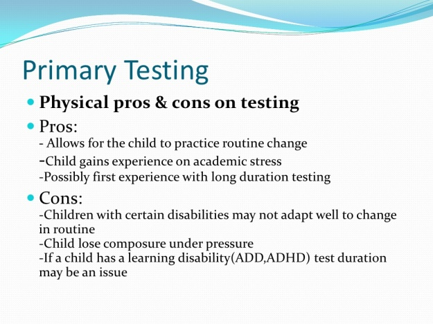 Pros and Cons of Standardized Testing 3