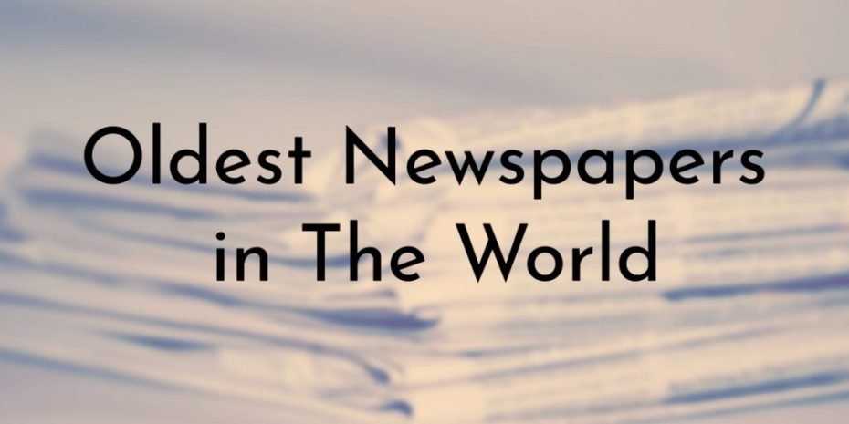 List of Oldest Newspapers in the World