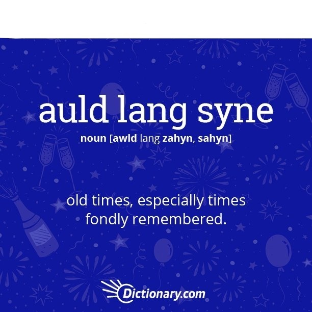 What does 'Auld Lang Syne' mean